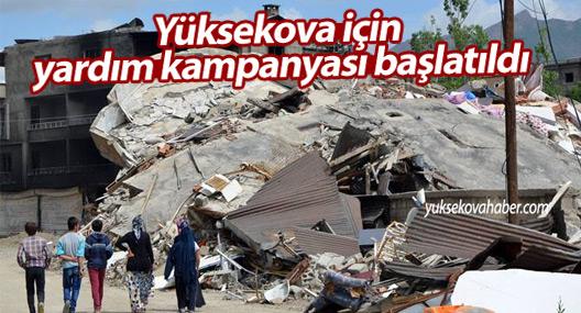 Yüksekova için yardım kampanyası başlatıldı