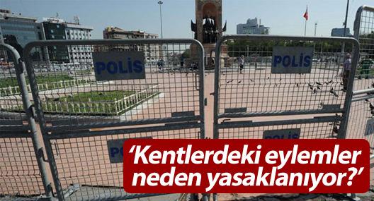 HDP, İçişleri Bakanı'na sordu: Kentlerdeki eylemler neden yasaklanıyor?