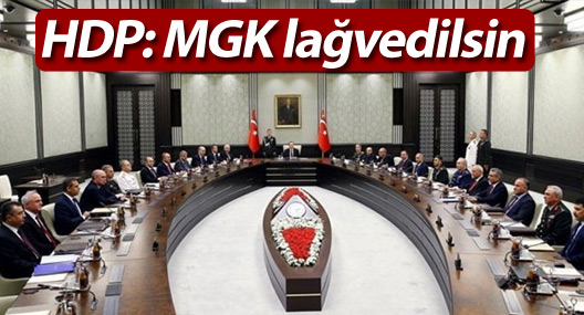 HDP: MGK lağvedilsin