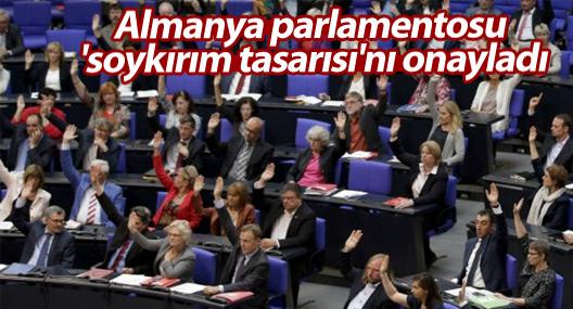Almanya parlamentosu 'soykırım tasarısı'nı onayladı