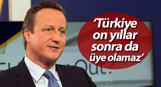 Cameron: Türkiye on yıllar sonra da üye olamaz