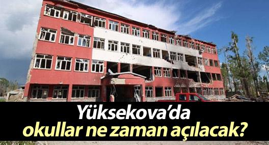 Yüksekova'da eğitime ne zaman başlanıyor? Milli Eğitim açıkladı!