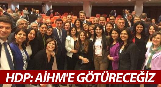 HDP: AİHM'e götüreceğiz