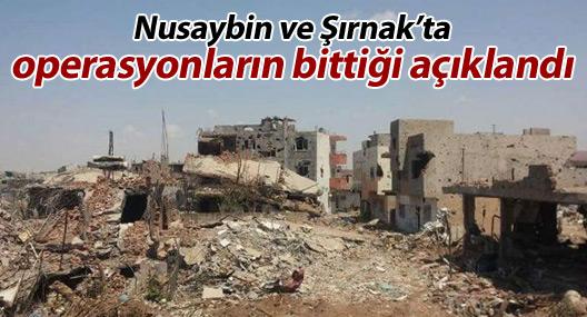 Nusaybin ve Şırnak'ta operasyonların bittiği açıklandı