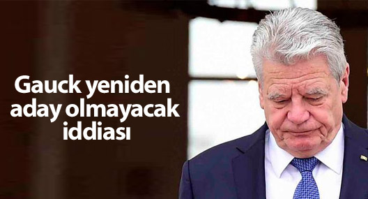 Gauck yeniden aday olmayacak iddiası