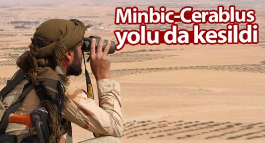 Minbic-Cerablus yolu da kesildi