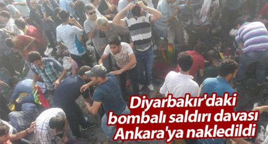 Diyarbakır'daki bombalı saldırı davası Ankara'ya nakledildi