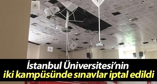 İstanbul Üniversitesi'nin iki kampüsünde sınavlar iptal edildi
