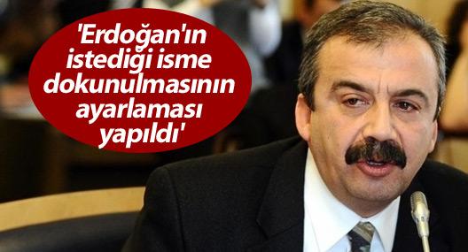 Önder: 'Erdoğan'ın istediği isme dokunulmasının ayarlaması yapıldı'