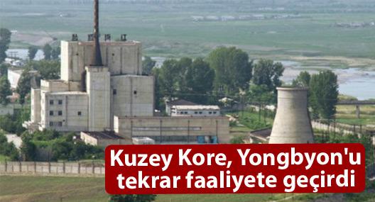 Kuzey Kore, Yongbyon'u tekrar faaliyete geçirdi