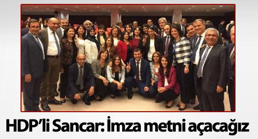 HDP'li Sancar: İptal başvurusu için imza metni açacağız