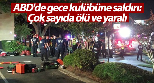 ABD'de gece kulübüne saldırı: 50 kişi yaşamını yitirdi