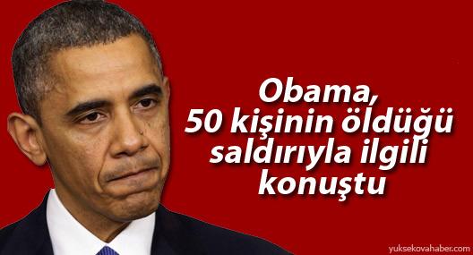 Obama, 50 kişinin öldüğü saldırıyla ilgili konuştu