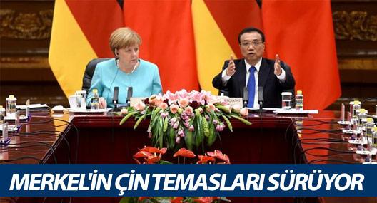 Merkel'in Çin temasları sürüyor