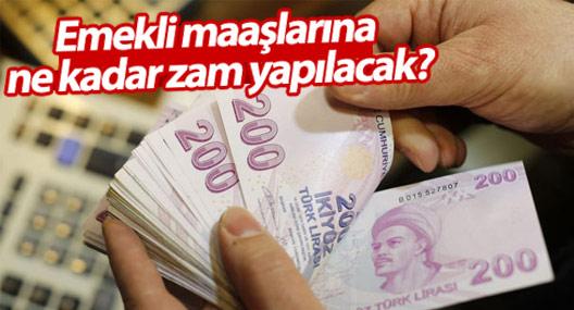 Emekli maaşlarına ne kadar zam yapılacak?