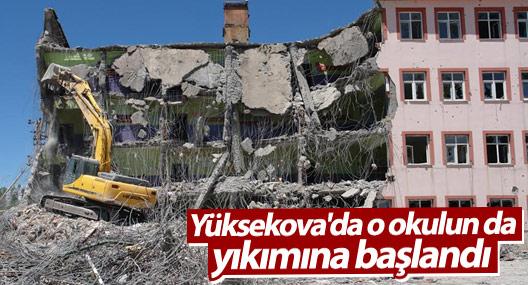 Yüksekova'da o okulun da yıkımına başlandı