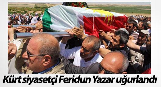Kürt siyasetçi Feridun Yazar son yolculuğuna uğurlandı