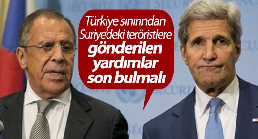 """""""Türkiye sınırından Suriye'deki teröristlere gönderilen yardımlar son bulmalı"""""""