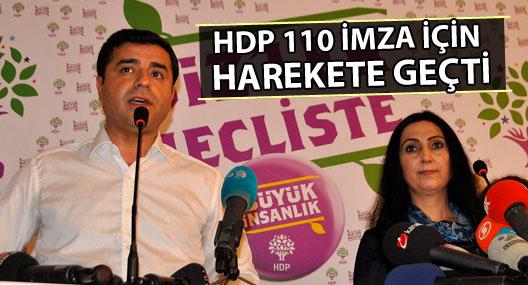 HDP 110 imza için harekete geçti