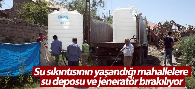 Su sıkıntısının yaşandığı mahallelere su deposu ve jeneratör bırakılıyor