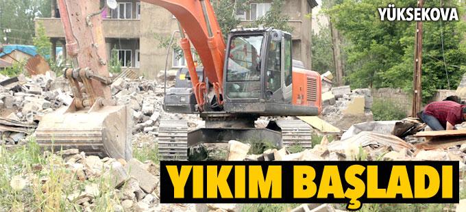 Yüksekova'da yıkım çalışmaları başladı