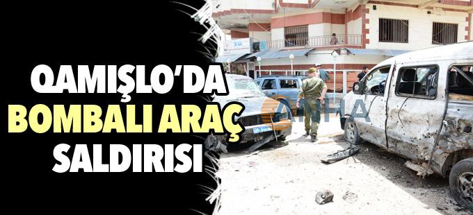 Qamişlo'da bomba yüklü araçla saldırı