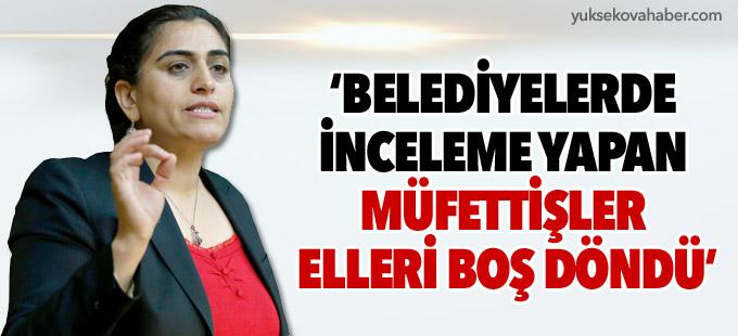Tuncel: Belediyelerde inceleme yapan müfettişler elleri boş döndü
