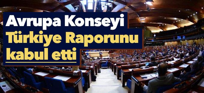 Avrupa Konseyi Türkiye Raporunu kabul etti