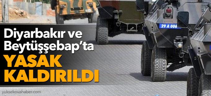 Diyarbakır ve Beytüşşebap'ta yasak kaldırıldı