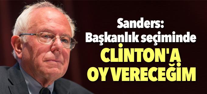 Sanders: Başkanlık seçiminde Clinton'a oy vereceğim