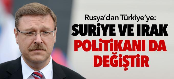 Rusya: Türkiye, Suriye ve Irak politikasını da değiştirmeli