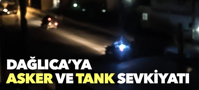 Dağlıca bölgesine asker ve tank sevkiyatı yapıldı