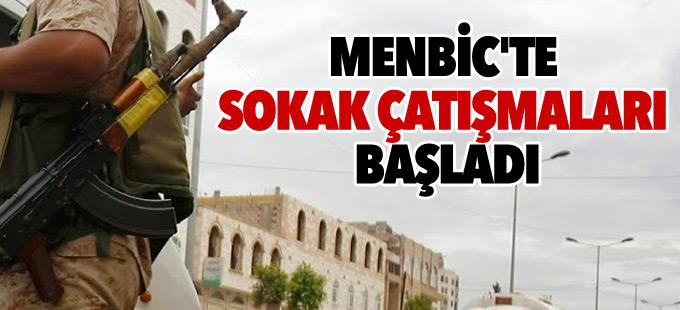 Menbic'te sokak çatışmaları başladı