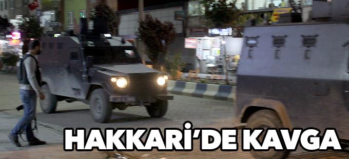 Hakkari'de iki kişi arasındaki kavga sonrası şehir merkezi karıştı