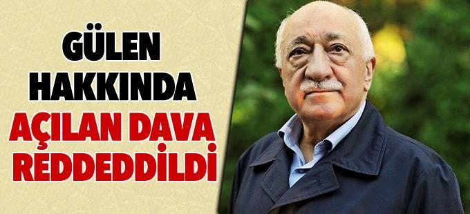 ABD'de Gülen hakkında açılan dava reddedildi