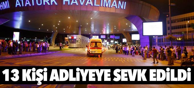 İstanbul'da 13 kişi adliyeye sevk edildi