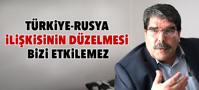 Müslim: Türkiye-Rusya ilişkisinin düzelmesi bizi etkilemez