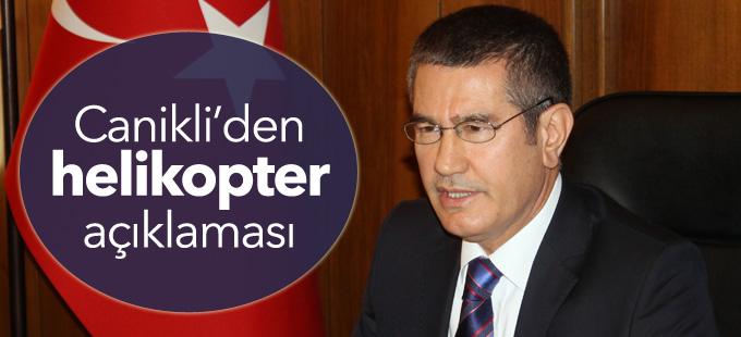 Başbakan Yardımcısı Canikli'den 'helikopter' açıklaması