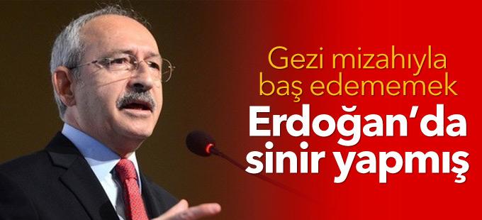 Kılıçdaroğlu: Gezi mizahıyla baş edememek Erdoğan'da sinir yapmış