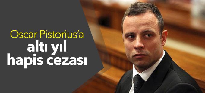 Oscar Pistorius'a altı yıl hapis cezası
