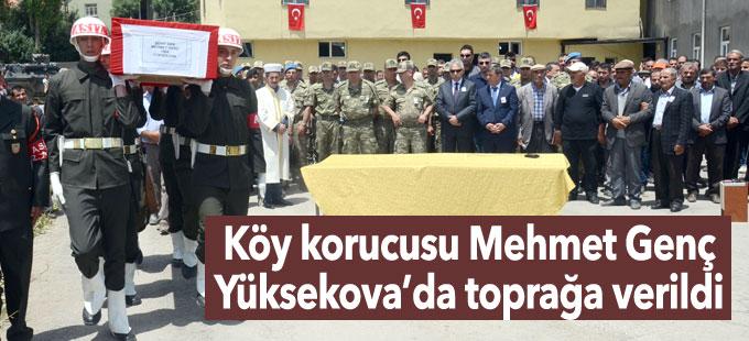Ölü bulunan köy korucusu Mehmet Genç Yüksekova'da toprağa verildi