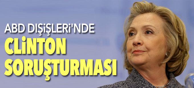 ABD Dışişleri'nde Clinton soruşturması