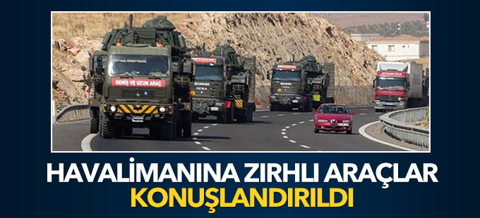 Diyarbakır Havalimanı'na zırhlı araçlar konuşlandırıldı