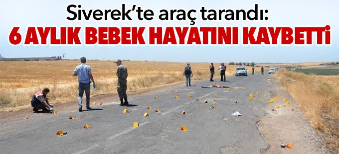 Siverek'te araç tarandı: 1 ölü, 4 yaralı