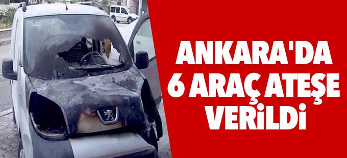 Ankara'da 6 araç ateşe verildi