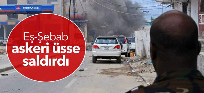 Somali'de Eş-Şebab askeri üsse saldırdı: En az 10 ölü