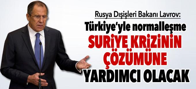 """""""Türkiye'yle normalleşme Suriye krizinin çözümüne yardımcı olacak"""""""