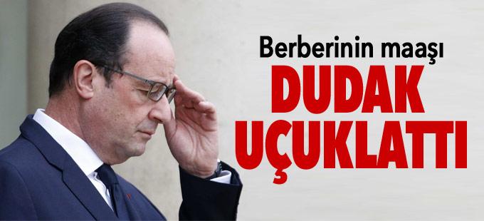 Hollande'ın berberi ayda 10 bin euro maaş alıyor
