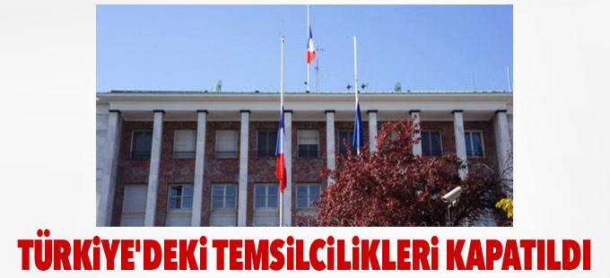 Fransa'nın Türkiye'deki temsilcilikleri güvenlik nedeniyle kapatıldı