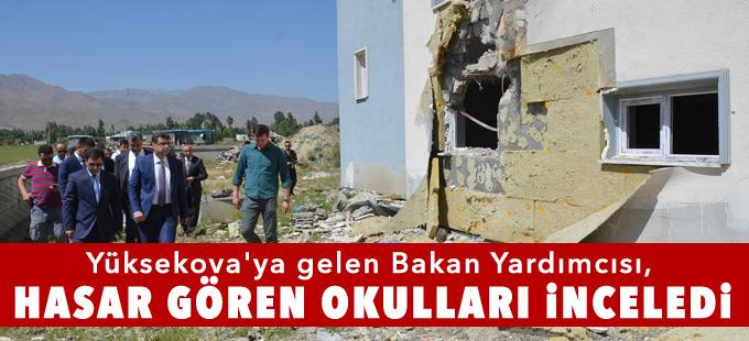 Yüksekova'ya gelen Bakan Yardımcısı, hasar gören okulları inceledi